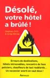 Stephan Orth - Désolé, votre hôtel a brûlé ! - Histoires de vacances.
