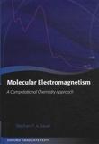 Stephan-P-A Sauer - Molecular Electromagnetism - A Computational Chemistry Approach.