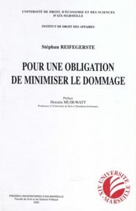 Stéphan Reifegerste - Pour une obligation de minimiser le dommage.
