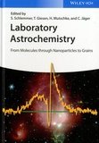 Stephan Schlemmer et Thomas Giesen - Laboratory Astrochemistry - From molecules through Nanopaticles to Grains.
