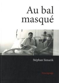 Stéphan Simarik - Au bal masqué.