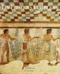 Stephan Steingräber - Les Fresques Etrusques.
