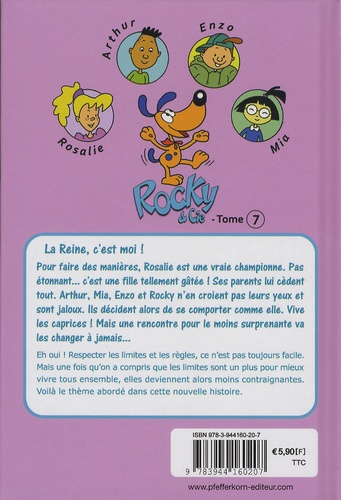 Rocky & Cie Tome 7 La reine, c'est moi !