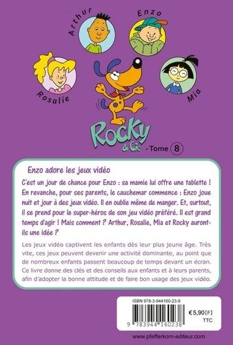 Rocky & Cie Tome 8 Enzo adore les jeux vidéo