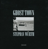 Stephan Würth - Ghost Town.
