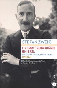 Amazon livres mp3 téléchargements L'esprit européen en exil  - Essais, discours, entretiens (1933-1942) ePub par Stephan Zweig en francais 9782841006885