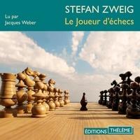 Stephan Zweig et Jacques Weber - Le Joueur d'échecs.