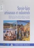 Stéphane Adam et Denis Chevallier - Savoir-faire artisanaux et industriels.