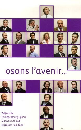 Stéphane Albernhe et Jean-Paul Alibert - Osons l'avenir....