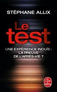 Stéphane Allix - Le test - Une experience inouïe : la preuve de l'après-vie ?.