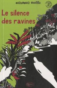 Stéphane Amiot - Le silence des ravines.