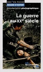 Stéphane Andoin-Rouzeau et Raphaëlle Branche - La guerre au XXe siècle.