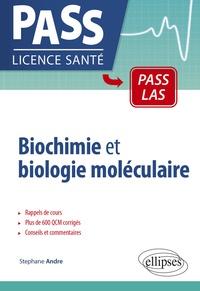 Stéphane André - Biochimie et biologie moléculaire.