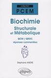 Stéphane André - Biochimie structurale et métabolique - QCM/QROC réponses commentées.