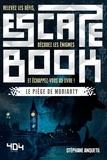 Stéphane Anquetil - Escape book - Le piège de Moriarty.