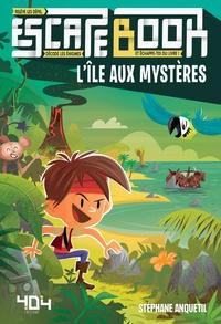 Stéphane Anquetil - L'île aux mystères.