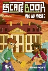 Stéphane Anquetil - Vol au musée.