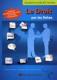 Stéphane Ansel-Derocles et Valérie Barruet - Droit BTS Tertiaires 2e année Le Droit par les fiches.