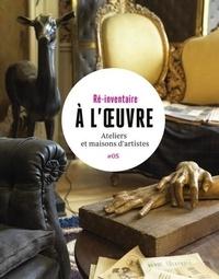 Stéphane Asseline et Philippe Ayrault - A l'oeuvre - Ateliers et maisons d'artistes.