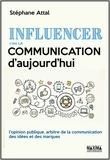 Stéphane Attal - Influencer c'est la communication d'aujourd'hui.