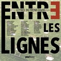 Stéphane Aucante - Entre les lignes - Lettres du Front Covid.