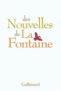 Stéphane Audeguy et Anna Moï - Des nouvelles de La Fontaine.