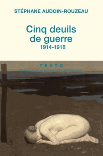Cinq deuils de guerre (1914-1918)