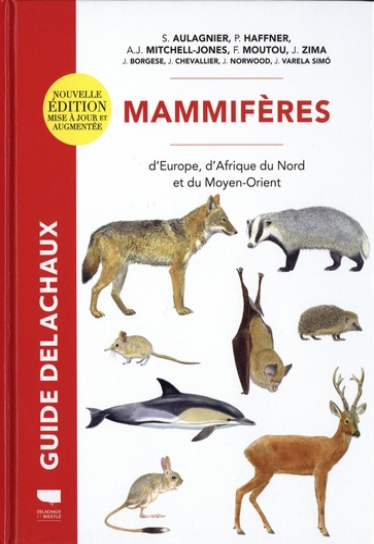 Mammifères d'Europe, d'Afrique du Nord et du Moyen-Orient  édition revue et augmentée