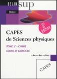 Stéphane Bach et François Buet - CAPES de Sciences physiques - Tome 2, Chimie, cours et exercices.