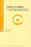 Stéphane Balac et Laurent Chupin - Analyse et algèbre - Cours de mathématiques de deuxième année avec exercices corrigés et illustrations avec Maple.