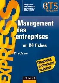 Stéphane Balland et Anne-Marie Vallejo-Bouvier - Management des entreprises - 2e éd. - en 24 fiches.
