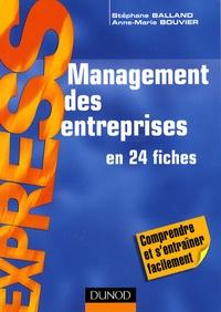 Stéphane Balland et Anne-Marie Bouvier - Management des entreprises.