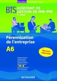 Stéphane Barbare et Francis Eynard - BTS Assistant de gestion de PME-PMI 2e année - Pérennisation de l'entreprise A6.