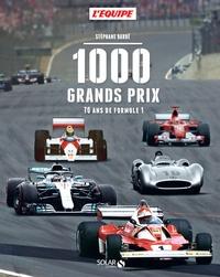 Stéphane Barbé - 1000 grands prix - 70 ans de Formule 1.