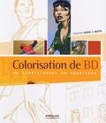 Stéphane Baril et  Naïts - Colorisation de BD - Du traditionnel au numérique.