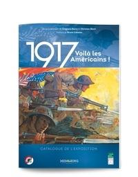 Stéphane Barry et Christian Block - 1917 Voilà les Américains !.