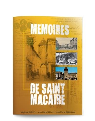 Stéphane Barry et Jean-Marie Billa - Mémoires de Saint Macaire.