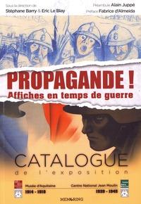 Rhonealpesinfo.fr Propagande! - Affiches en temps de guerre Image