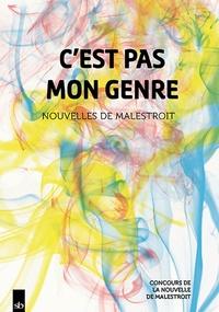 Stephane Batigne - C'est pas mon genre - Nouvelles de Malestroit.