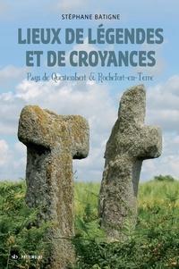 Stéphane Batigne - Lieux de légendes et de croyances - Pays de Questembert et de Rochefort-en-Terre.