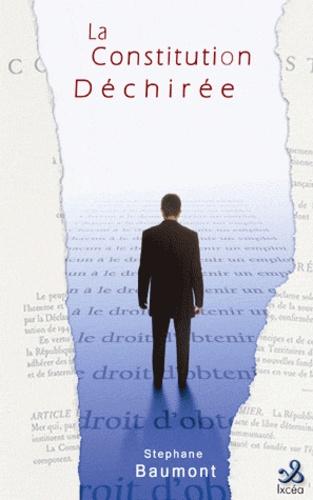 Stéphane Baumont - La constitution déchirée.