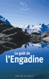 Stéphane Baumont et  Collectif - Le goût de l'Engadine.