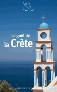 Stéphane Baumont - Le goût de la Crète.