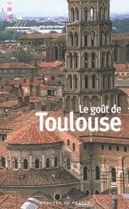 Stéphane Baumont - Le goût de Toulouse.