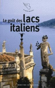 Stéphane Baumont - Le goût des lacs italiens.