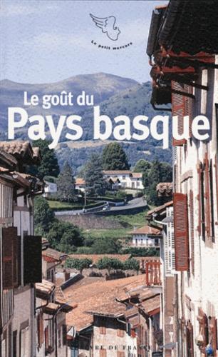 Stéphane Baumont - Le goût du Pays basque.