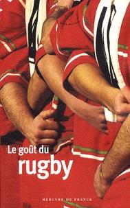 Stéphane Baumont - Le goût du rugby.
