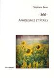 Stéphane Beau - 366 - Aphorismes et Périls.