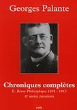 Stéphane Beau - Chroniques complètes Tome 2 : Georges Palante.