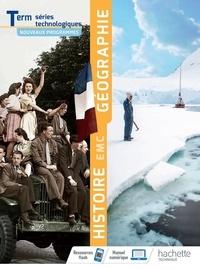 Stéphane Beau et Nathalie Beriou - Histoire Géographie EMC Tle séries technologiques.